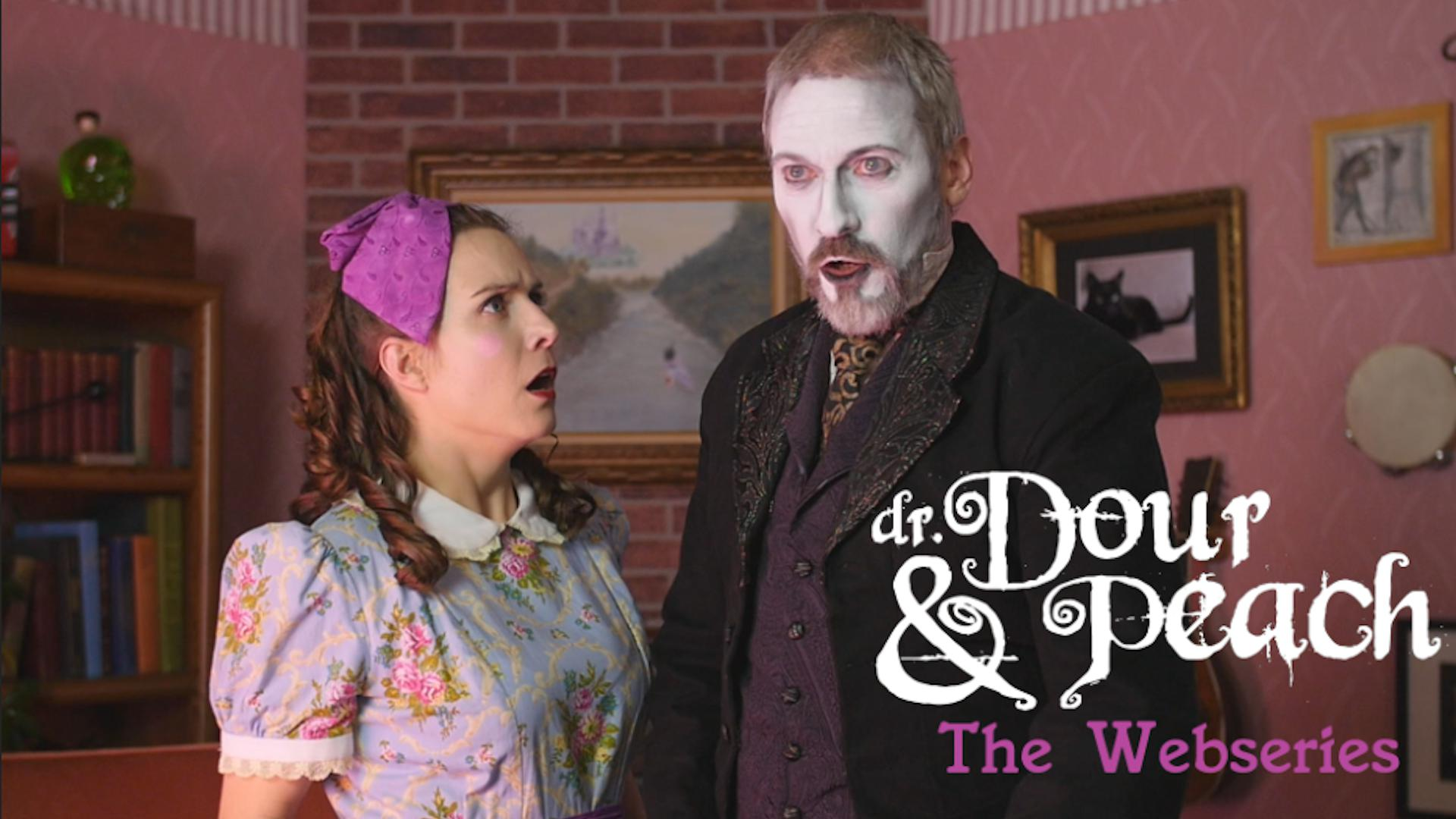 Dr. Dour & Peach: The Webseries (episodes 1 - 3)