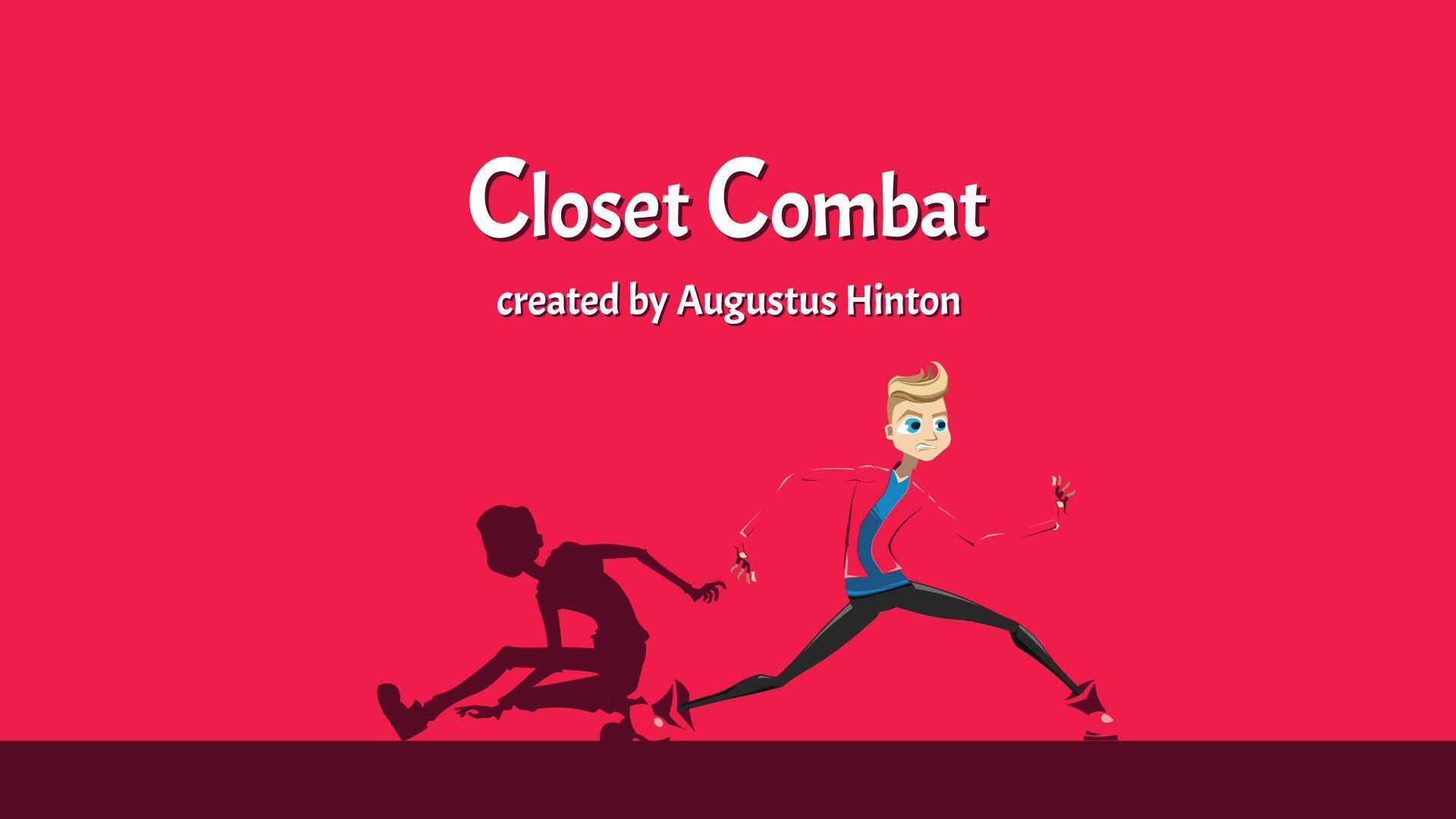 Closet Combat