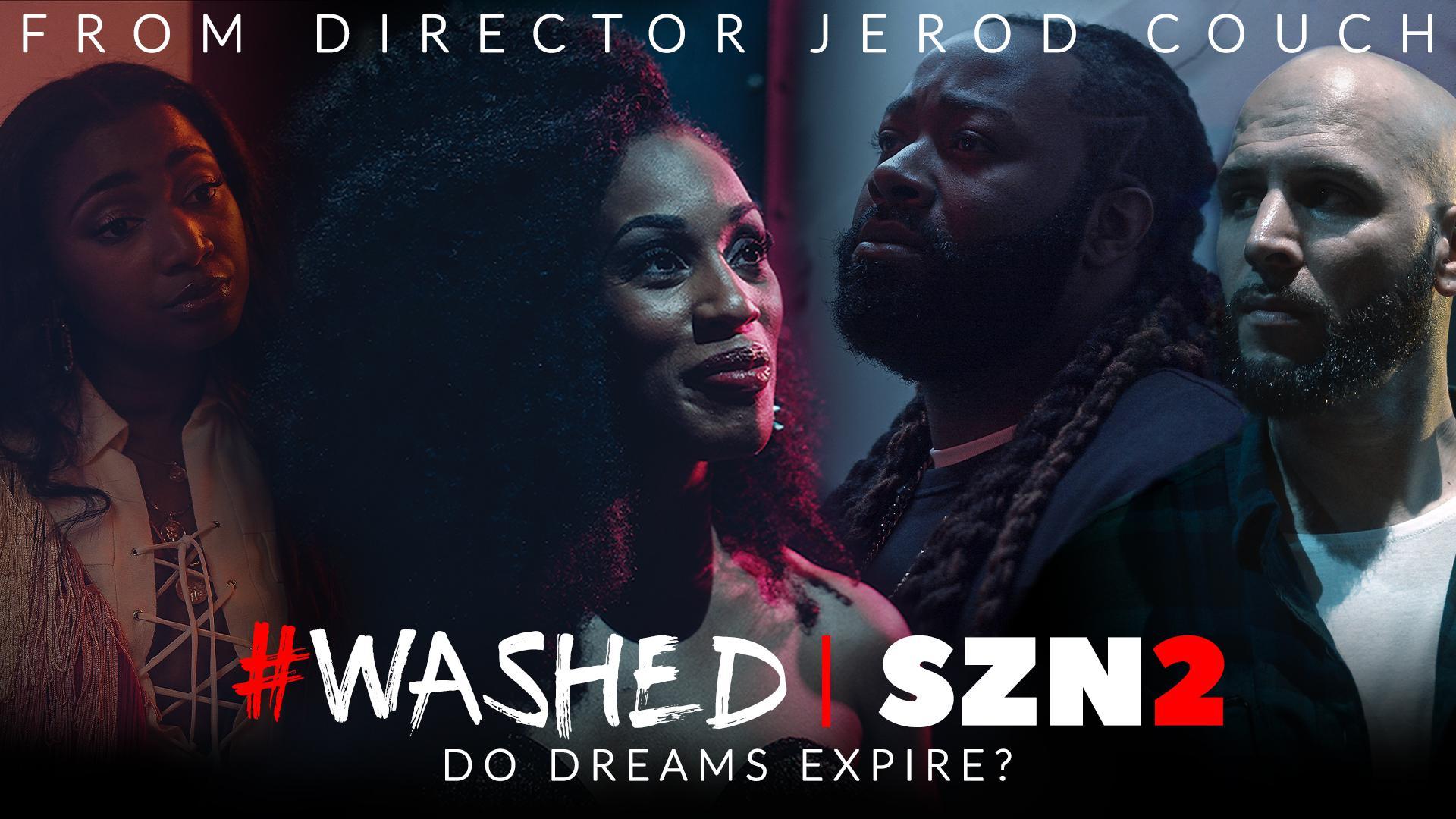 #WASHED (SZN 2)