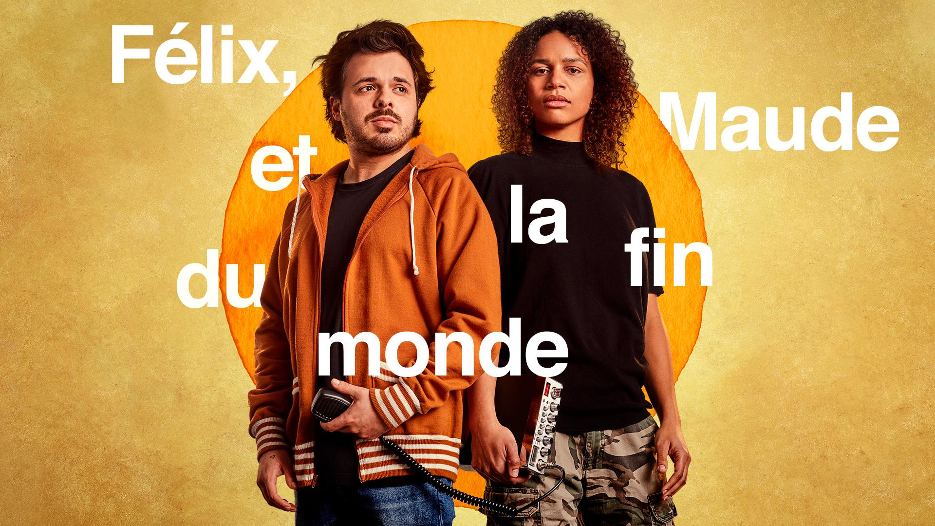 Félix, Maude and the end of the world