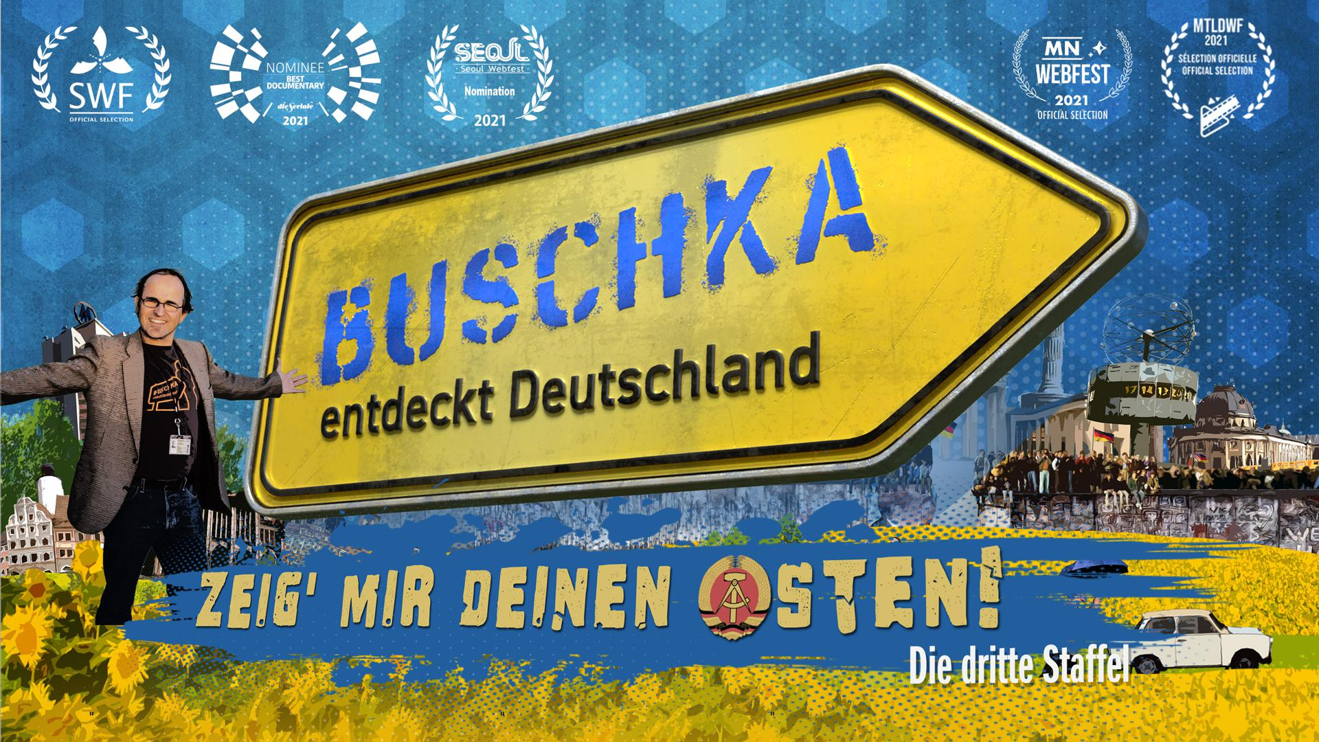 Buschka discovers Germany - Show Me Your East Side! (S03/E04 feat. former GDR civil rights activist Heiko Lietz, Schwerin)